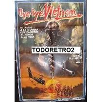 Afiche Bye Bye Vietnam Richard Hatch, Vassili Karis 1988
