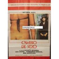 Afiche Cambio De Sexo Victoria Abril, Rafaela Aparicio 1977