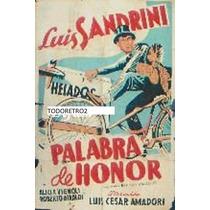 Afiche Palabra De Honor Luis Sandrini, Nuri Montsé 1939