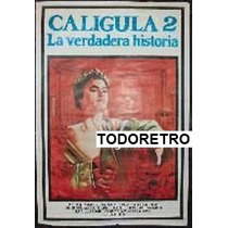 Afiche Caligula 2 La Verdadera Historia David Brandon 1982