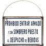 Cartel Chapa Prohibido Entrar Armado Y Con Sombrero Z328