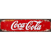 Carteles Chapas Publicidad Antigua Retro Coca Cola 10x40cm
