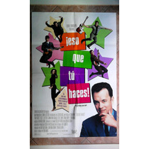 Eso Que Tu Haces 0316 Tom Hanks Afiche De 1 X 0.70