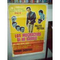 Afiche Cine Los Muchachos De Mi Barrio Palito Ortega