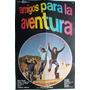 Poster Amigos Para La Aventura Palito Ortega