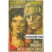 Afiche De Cine De Padre Desconocido Con Enrique Muiño 1949