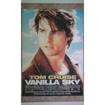 Vanilla Sky 0390 Tom Cruise Afiche De 1 X 0.70