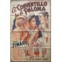 Afiche De Cine Antiguo. El Conventillo De La Paloma. 30076