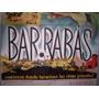 Barrabás (1962) Afiche De Cine, Antiguo, Cartel De Colección