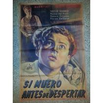 Afiche De Cine: Si Muero Antes De Despertar - 1952