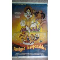 Amigos Inseparables 0590 Afiche De 1.10 X 0.75