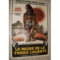 Afiche Cine La Mujer De La Tierra Caliente - 1978