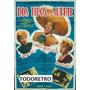 Afiche De Cine Dos Tipos Con Suerte Miguel Aceves Mejía 1960