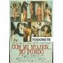 Afiche Cine Con Mi Mujer No Puedo Con Carmen Barbieri 1978