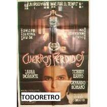 Afiche Cuerpos Perdidos Con Laura Morante Año 1990