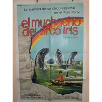 Poster Pelicula * El Muchacho Del Arco Iris * Original