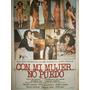Poster Pelicula * Con Mi Mujer No Puedo* M.casan Año 1978