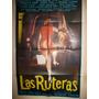 Poster Pelicula * Las Ruteras * Argentina Año 1968