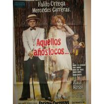 Poster Pelicula *aquellos Años Locos* Palito Ortega Año1971
