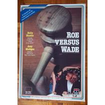 Roe Versus Wade- Mini Poster