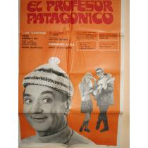 Poster Pelicula * El Profesor Patagonico *luis Sandrini 1970