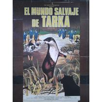 El Mundo Salvaje De Tarka 3031 Afiche De 1.10 X 0.75