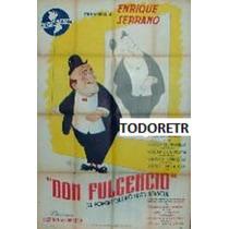 Afiche De Cine Don Fulgencio Diseñado Por Lino Palacio 1950