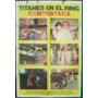 Afiche Titanes En El Ring Contraataca Martín Karadagián 1983