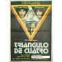 Afiche Triángulo De Cuatro Thelma Biral Graciela Borges 1975