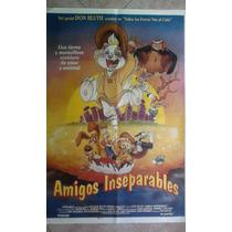 Amigos Inseparables 0643 Afiche De 1.10 X 0.75