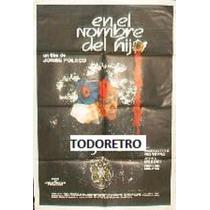 Afiche En El Nombre Del Hijo Margot Moreyra A Bonomi 1987