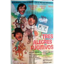 Tres Alegres Fugitivos Bala Tristan Y Mingo Poster Original