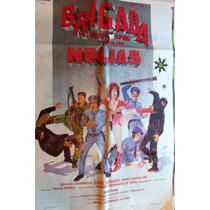 Poster Brigada Explosiva Contra Los Ninjas Emilio Disi Berug