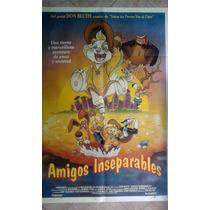 Amigos Inseparables 0591 Afiche De 1.10 X 0.75