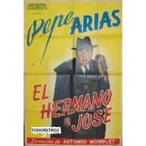 Afiche El Hermano Jose - Pepe Arias Carlos Castro - 1941
