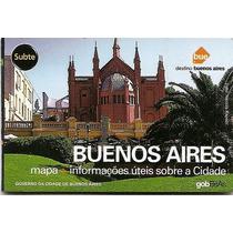 Buenos Aires Guia,mapa De La City Ylineas Subte Enportugues
