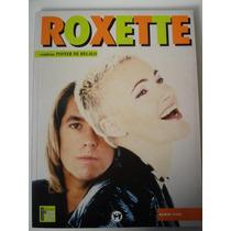 Roxette Por Darío Vico. Incluye Poster Color