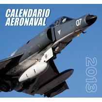 Nuñez Padin Calendario Aeronaval 2013 Fotos De Aviones Arg