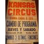 Antiguo Afiche De Calle En Papel Kansas Circo