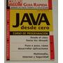 Java Desde Cero - Curso De Programación - Jorge Bourdette