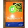 Macromedia Dreamweaver 8 - La Biblia - Zak Ruvalcaba