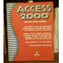 Access 2000 En Un Solo Libro Gyr