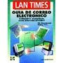 Lan Times - Guía De Correo Electrónico - Interconectividad