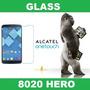 Film Glass Vidrio Alcatel 8020 Hero Ciudadela Liniers