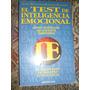 El Test De Inteligencia Emocional - Martineaud / Engelhart