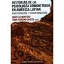 Montero: Historia De La Psicología Comunitaria En América L.
