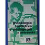 Psicologia Evolutiva Y Pedagogía (s/uso) - A. Petrovski