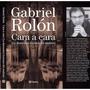 Cara A Cara - Gabriel Rolon - Planeta