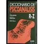 Diccionario De Psicoanálisis Tomo 3 - Laplanche - Caballito
