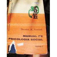 Manual De Psicología Social Tomo 1 Newcomb Eudeba 1964 Encua